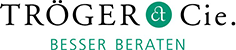 Tröger & Cie. Besser beraten